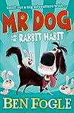 Mr Dog and the Rabbit Habit (Mr Dog) (English Edition)