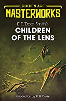 Children of the Lens (Golden Age Masterworks)