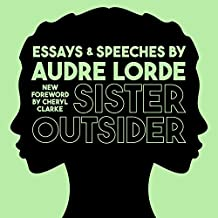 Sister Outsider: Essays and Speeches: Crossing Press Feminist Series, Book 1