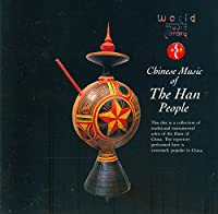 China: Chinese Music of the Han People