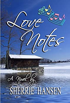 Love Notes by [Decker, Sherrie Hansen]