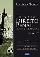Curso de Direito Penal. Parte Especial - Volume IV