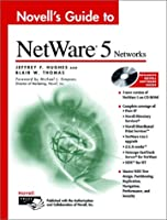 Novell's Guide to NetWare? 5 Networks