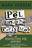 Pel & The Paris Mob (Chief Inspector Pel) (English Edition)