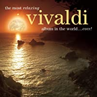 Most Relaxing Vivaldi Album in the World Ever