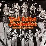 スティール・ギター・ジャンボリー ― ハワイアン・イン・ジャパン<戦後編>1949-1967