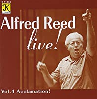 Live: Acclamation 4 by ALFRED REED (2003-02-25)