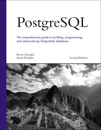 Download PostgreSQL (Developer's Library) 0672327562