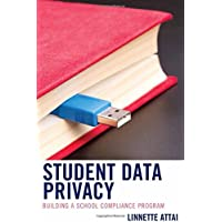 Student Data Privacy: Building a School Compliance Program