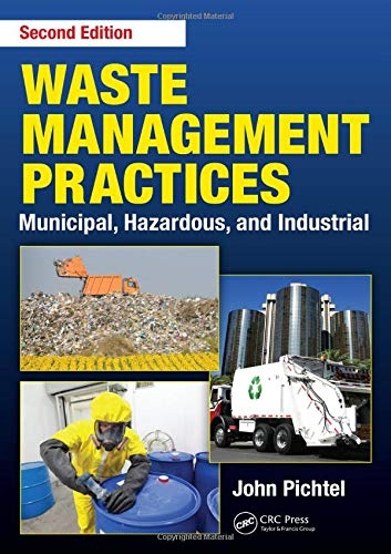 Download Waste Management Practices: Municipal, Hazardous, and Industrial, Second Edition 1466585188