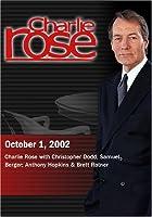 Charlie Rose with Christopher Dodd; Samuel Berger; Anthony Hopkins & Brett Ratner (October 1 2002) [並行輸入品]