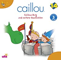 Caillou 14/Audio:Caillous Burg und Weitere Gesch
