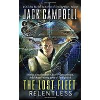 The Lost Fleet: Relentless (The Lost Fleet: Beyond the Frontier)