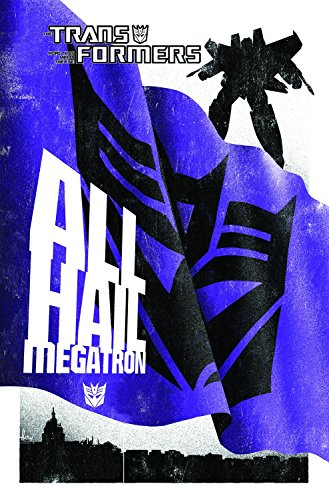 The Transformers:: The Complete All Hail Megatron