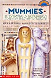 Mummies Unwrapped! (Hello Reader Level 3)