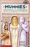 Mummies Unwrapped! (HELLO READER LEVEL 3)