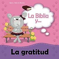 La Biblia y la gratitud: He aprendido el secreto de estar contento (Biblipensamientos) (Volume 8) (Spanish Edition) [並行輸入品]