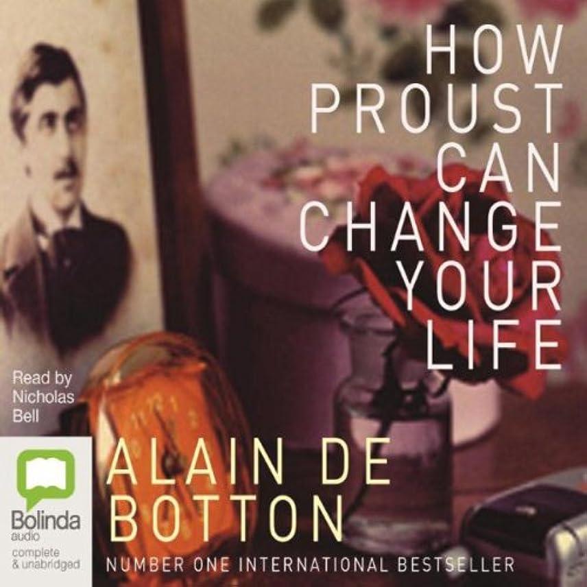 飛行場被る軽蔑するHow Proust Can Change Your Life
