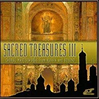 Sacred Treasures 3: Choral Masterworks from Russia and Beyond (2000-02-22)
