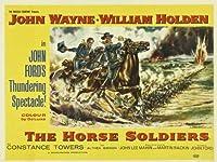The Horse Soldiersポスター30x 40ウェインジョン・ウィリアム・ホールデンHoot Gibson Unframed 506438