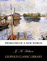 Problems of a new world
