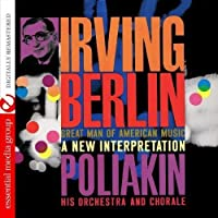 Irving Berlin-Great Man of American Music: a New I