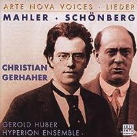 Christian Gerhaher: Mahler & Schonberg Lieder (Arte Nova Voices) by Mahler