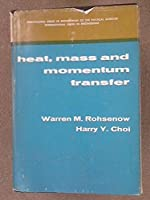 Heat Mass and Momentum Transfer