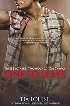 One to Leave (Stuart & Mariska): Dirty Cowboy (One to Hold Book 5) by [Louise, Tia]
