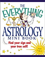 Mini Astrology (Everything (Adams Media Mini))