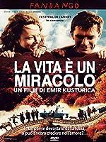 La Vita E' Un Miracolo [Italian Edition]