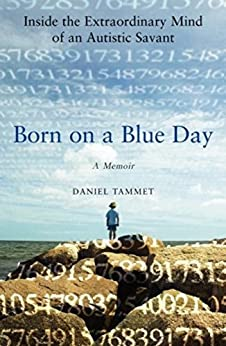 [Tammet, Daniel]のBorn On a Blue Day (English Edition)