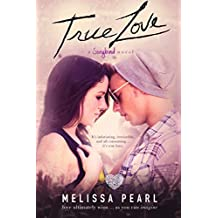 True Love (A Songbird Novel)
