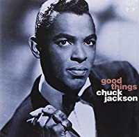 Good Things by Chuck Jackson (1995-11-20)