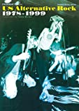 USオルタナティヴ・ロック 1978-1999 (シンコー・ミュージックMOOK)