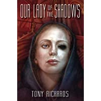 Our Lady of The Shadows