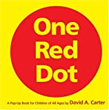 One Red Dot: A Pop-Up Book for Children of All Ages (Classic Collectible Pop-Up)