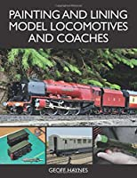 Painting and Lining Model Locomotives and Coaches