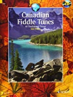 Canadian Fiddle Tunes: 60 Traditional Pieces for Violin (Schott World Music)