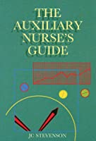Auxiliary Nurses Guide (Occupational Therapy)