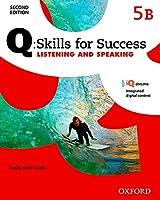 Q Skills for Success: Level 5: Listening & Speaking Split Student Book B with IQ Online