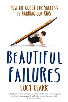 Beautiful Failures by [Clark, Lucy]