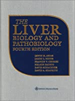 The Liver: Biology and Pathobiology