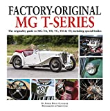Factory-Original MG T-series: The originality guide to MG TA, TB, TC, TD & TF, including special bodies