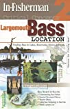 Largemouth Bass Location: Finding Bass in Lakes, Reservoirs, Rivers & Ponds (Critical Concepts) 画像
