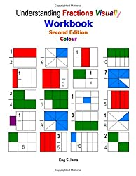 Understanding Fractions Visually Workbook Second Edition Colour