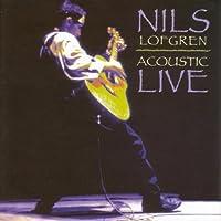 Nils Lofgren - Acoustic Live by Nils Lofgren (2006-02-21)