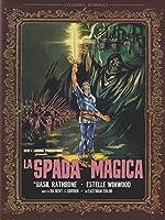 La Spada Magica [Italian Edition]