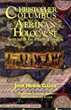 Christopher Columbus and the Afrikan Holocaust: Slavery and the Rise of European Capitalism 画像