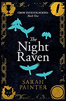 The Night Raven (Crow Investigations Book 1) by [Painter, Sarah]